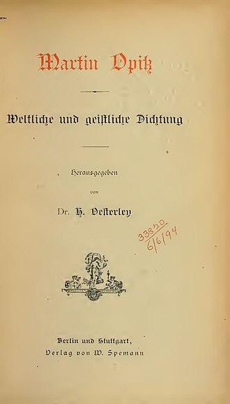 Martin Opitz - Weltliche und geistliche Dichtung (1888)