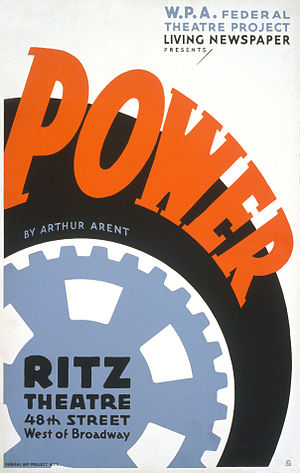 Living Newspaper - Poster for Power, a Living Newspaper play for the Federal Theatre Project (1937)