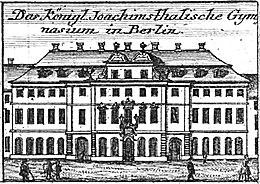 Joachimsthalsches Gymnasium, 1757. (Quelle: Wikimedia)