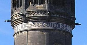 All Saints' Church, Wittenberg - Ein' feste Burg ist unser Gott, inscription on the church tower