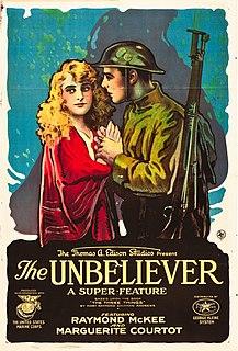 <i>The Unbeliever</i> 1918 film by Alan Crosland