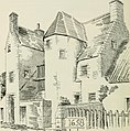 The castellated and domestic architecture of Scotland, from the twelfth to the eighteenth century (1887) (14781563202).jpg