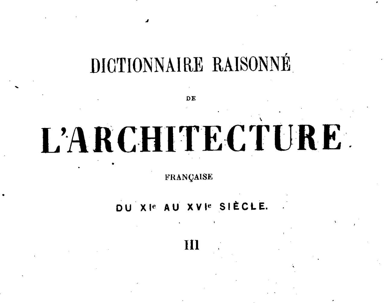 Fichier viollet le duc dictionnaire raisonn de l for Architecture dictionnaire