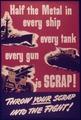 """Half the Metal in Every Ship, Every Tank, Every Gun is Scrap."" - NARA - 514433.tif"