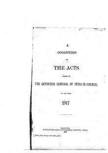 A Collection of the Acts passed by the Governor General of India in Council, 1917.pdf
