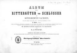 Album der Rittergüter und Schlösser im Königreiche Sachsen III.djvu