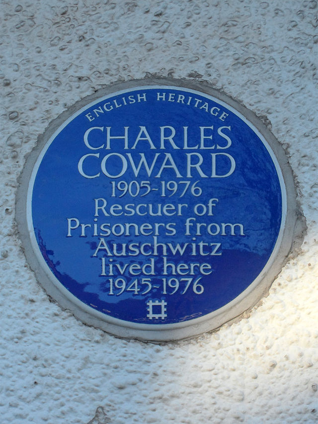 Charles Coward blue plaque - Charles Coward  1905 – 1976  Rescuer of  prisoners from  Auschwitz  lived here  1945 - 1976
