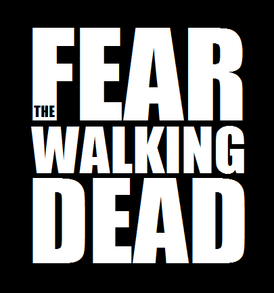 Fear The Walking Dead.png