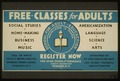 Free classes for adults - register now LCCN98513627.tif