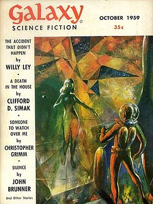 "H. L. Gold - Gold and his brother Floyd, writing as ""Christopher Grimm"", took the cover of the October 1959 issue of Galaxy with their novella ""Someone To Watch Over Me"""