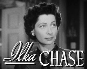 Ilka Chase - Ilka Chase in Now, Voyager (1942).