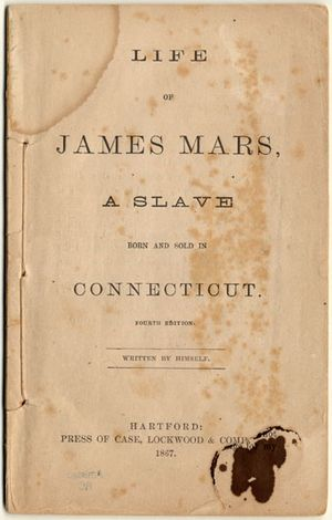 Amistad Research Center - The Slave Narrative of James Mars