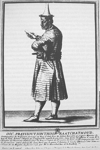 Siamese revolution of 1688 - Kosa Pan, former ambassador to France in 1686, became the new Minister of Foreign Affairs and Trade after the revolution, under the new ruler Phetracha.