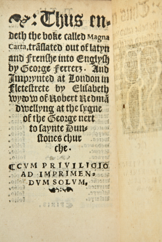 Elisabeth Pickering - Colophon from The Great Charter, Called in Latin Magna Carta, London: Elizabeth Pickering, 1540/41