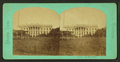 No. 807 - The White House, from Robert N. Dennis collection of stereoscopic views.png