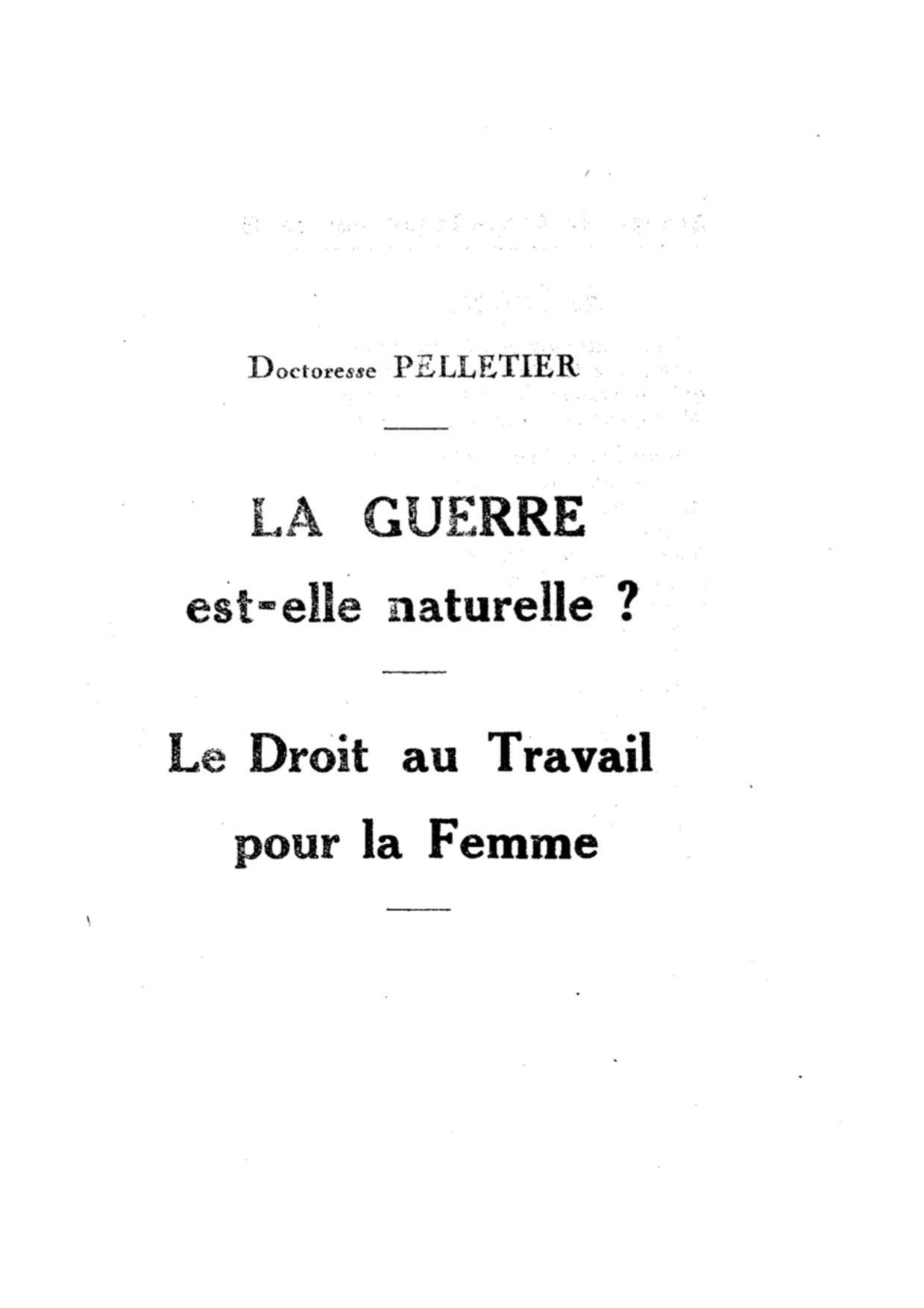 937203b5831 File Pelletier - La Guerre est-elle naturelle - Le Droit au travail pour la  femme.pdf