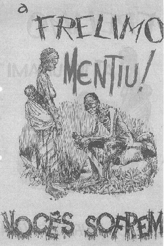 "Mozambican War of Independence - A Portuguese propaganda flier, distributed from aeroplanes: ""FRELIMO lied! You suffer""."