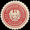 Siegelmarke Der Königliche Landrath - Pillkallen W0213126.jpg