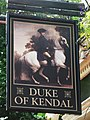 Sign for The Duke of Kendal, Connaught Street - Kendal Street, W2 - geograph.org.uk - 1520459.jpg