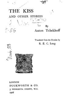 The Kiss and Other Stories by Anton Tchekhoff, 1908.pdf