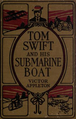 Tom Swift and His Submarine Boat.djvu