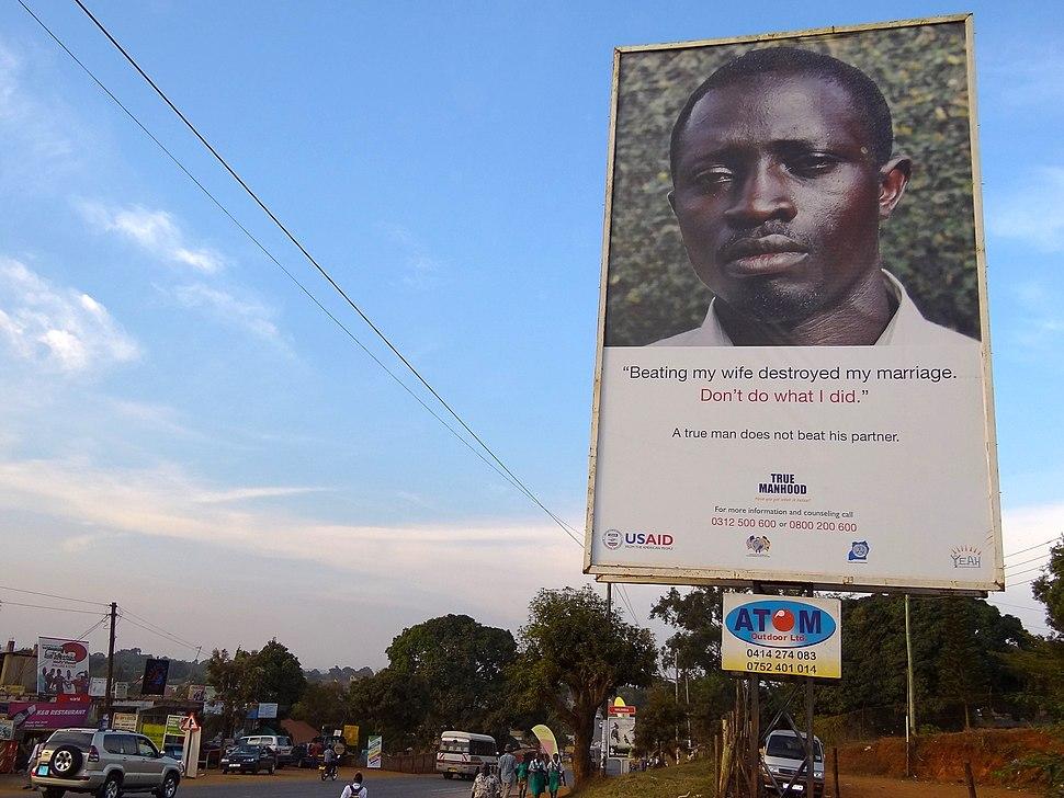 True Manhood - Anti-Domestic Violence Sign - Outside Entebbe - Uganda
