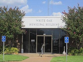 White Oak, Texas - White Oak Municipal Building