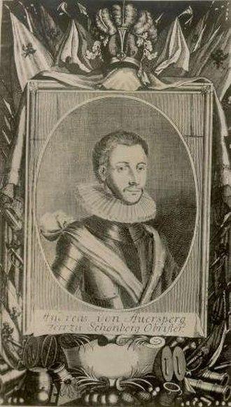 Andreas von Auersperg - Andreas von Auersperg  Herr zu Schönberg, Obrister