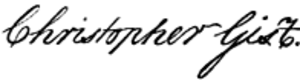 Christopher Gist - Image: Christopher Gist Signature