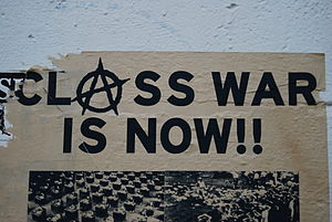 """Class war is now!"" a poster in Port..."