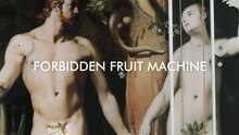 Fail:Forbidden Fruit Machine-HD.webm