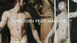 Bestand:Forbidden Fruit Machine-HD.webm