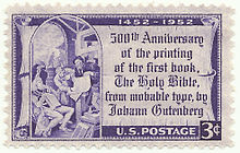 United States Postal Service stamp issued in 1952 commemorating the 500th anniversary of Gutenberg's first printed Bible (Source: Wikimedia)