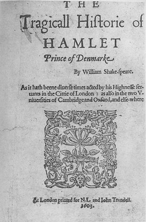 "Bad quarto - Hamlet Q1 (1603), the first published text of Hamlet, is often described as a ""bad quarto""."