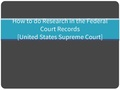 How to do Research in Federal Court Records.pptx.pdf