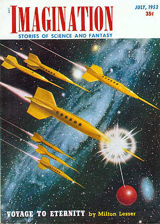 "Stephen Marlowe - Lesser's novella ""Voyage to Eternity"" was cover=featured on the July 1953 issue of Imagination"