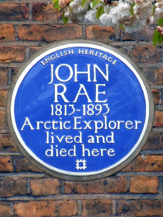John Rae blue plaque - John Rae 1812-1893 Arctic explorer lived and died here
