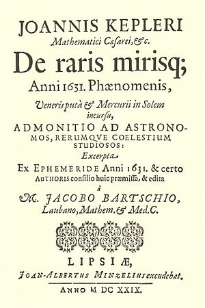 Transit of Venus, 1639 - Kepler's De raris mirisque Anni 1631 notice to astronomers of the impending transits of Mercury and Venus, 1631