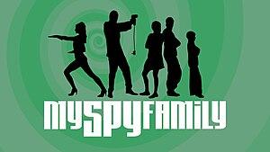 My Spy Family - Image: My Spy Family