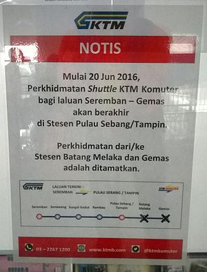 Batang Melaka railway station - Notice of closure of the KTM Komuter Shuttle Service to/from Batang Melaka railway station and Gemas. images captured at the KTM Pulau Sebang (Tampin) train station.