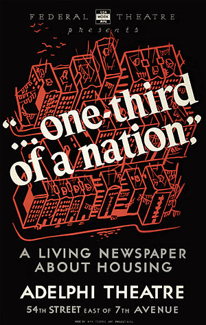 One-Third of a Nation - Poster for the 1938 New York production of One-Third of a Nation