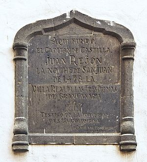 Juan Rejón - Plaque commemorating the foundation of the city of Las Palmas de Gran Canaria by Juan Rejón. Ermita de San Antonio Abad, district of Vegueta, city de Las Palmas.