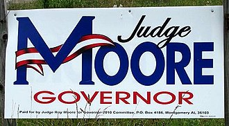 Roy Moore - Roy Moore campaign sign, 2010