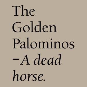 A Dead Horse - Image: The Golden Palominos A Dead Horse