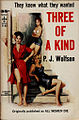 Three Of A Kind by PJ Wolfson - Cover by Charles Copeland - Berkley G85 1957.jpg