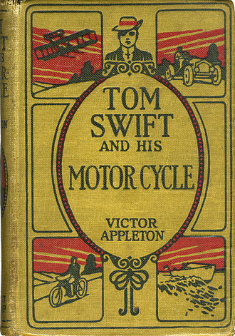 Tom Swift - Tom Swift and His Motor Cycle (1910), the first Tom Swift book