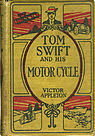 Tom Swift and His Motor Cycle (1910), the first Tom Swift book