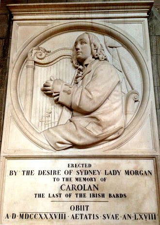 Turlough O'Carolan - Carolan's memorial in St Patrick's Cathedral was the gift of Sydney, Lady Morgan.