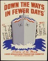 """Down the ways in fewer days."" - NARA - 535170.tif"