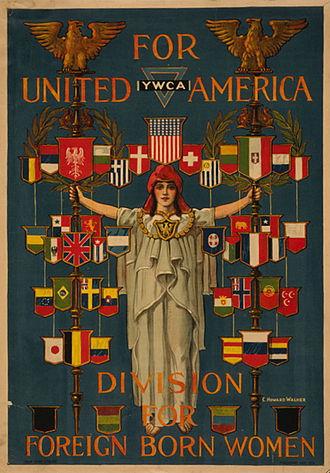 "Charles Howard Walker - Poster ""For United America, YWCA Division for Foreign Born Women,"" designed by C. Howard Walker, 1919"